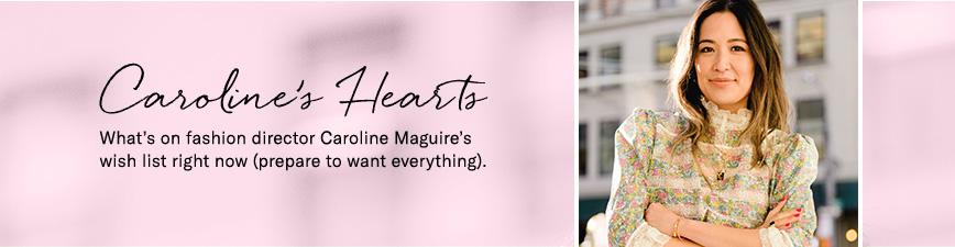 Fashion Director Caroline Macguires Wishlist