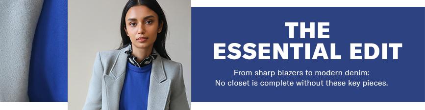 Shop Essential Edits, Essential Styles