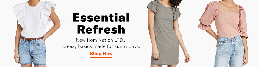 Shop Nation LTD. Breezy basics made for sunny days.