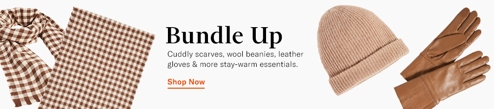 Shop Cold Weather Accessories.
