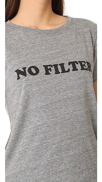 A Fine Line No Filter Tee