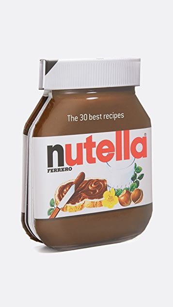 «Books with Style» The 30 Best Nutella Recipes («30 лучших рецептов с Nutella»)