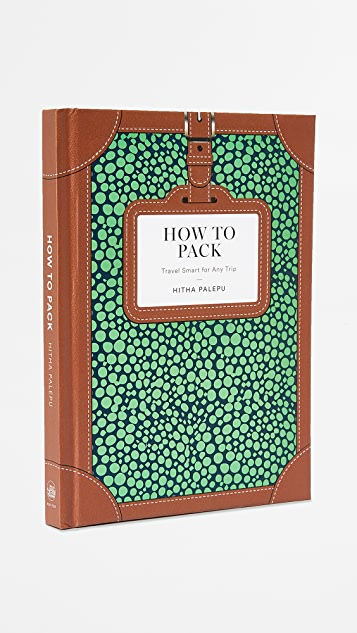 Books with Style How to Pack: Travel Smart for Any Trip