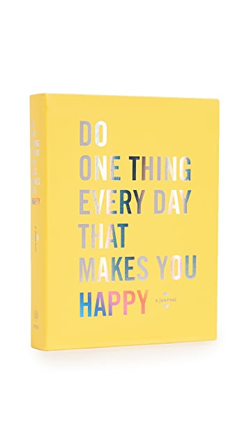 «Books with Style» «Do One Thing Every Day That Makes You Happy»