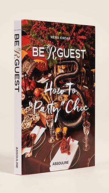 «Books with Style» «Be R Guest: How to Party Chic»