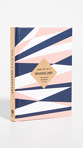 Books with Style How to Tie a Headscarf Book
