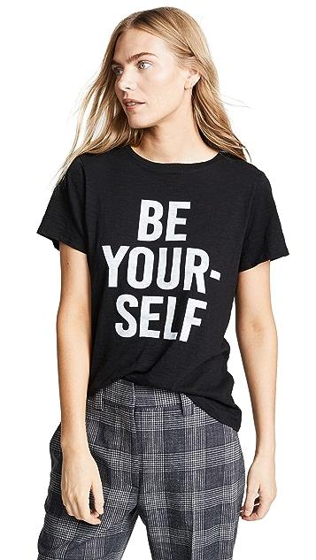 Cinq a Sept Tous Les Jours Be Yourself Tee