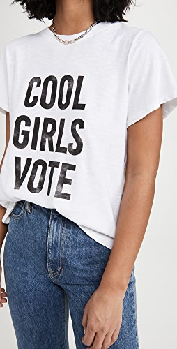 Cinq a Sept - Cool Girls Vote Tee