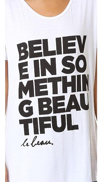 Le Beau Believe Tee