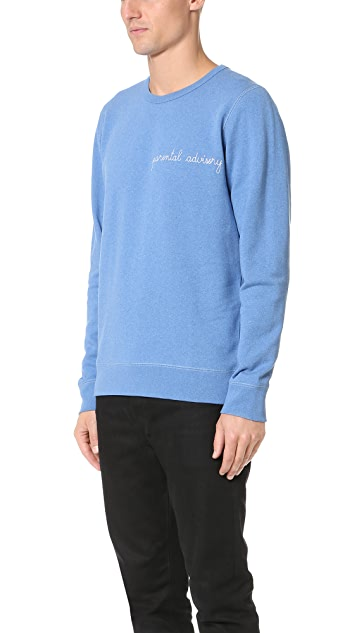 Maison Labiche Parental Advisory Sweatshirt