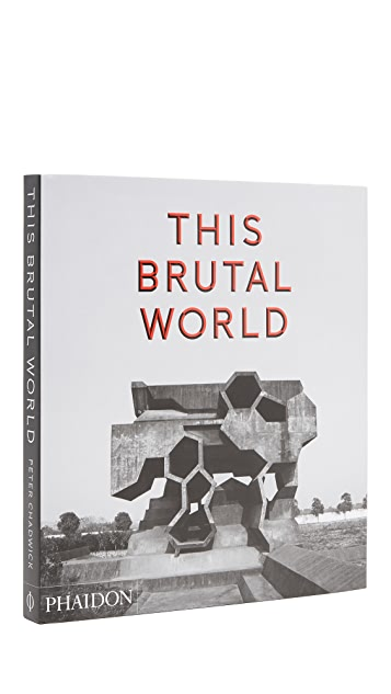 Phaidon This Brutal World