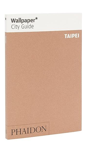Phaidon Wallpaper City Guides: Taipei