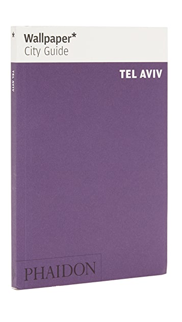 Phaidon Wallpaper City Guides: Tel Aviv