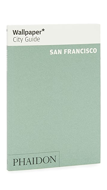 Phaidon Wallpaper City Guides: San Francisco