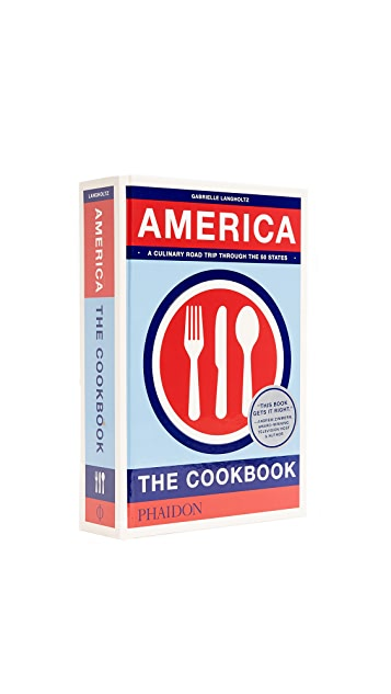 Phaidon America: The Cookbook