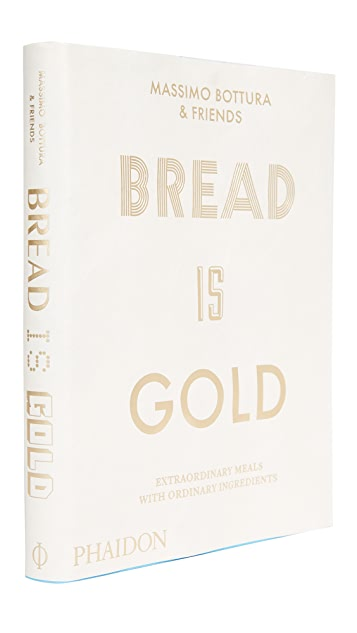 Phaidon Bread Is Gold