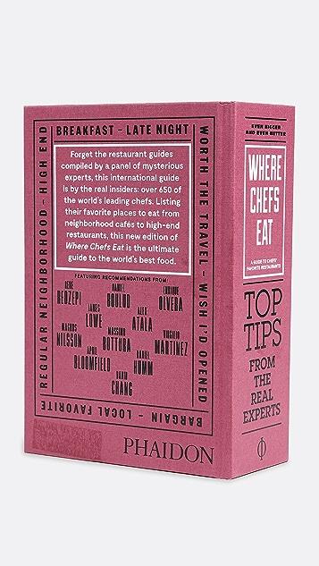Phaidon Where Chefs Eat Book