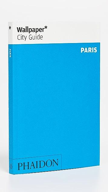Phaidon Wallpaper City Guide: Paris