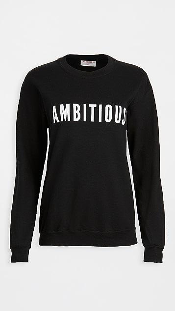 Phenomenal Ambitious Sweatshirt