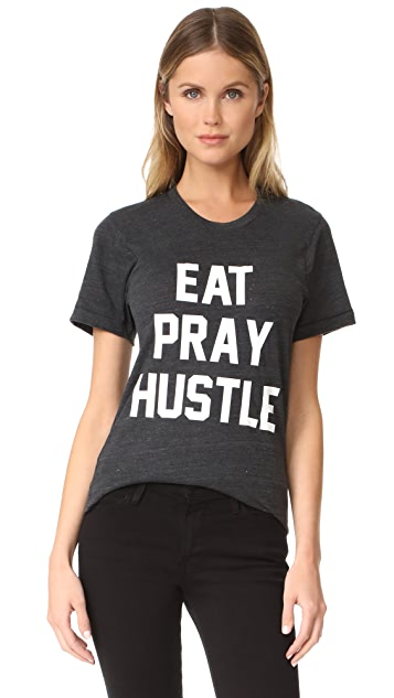 Private Party Eat Pray Hustle Tee