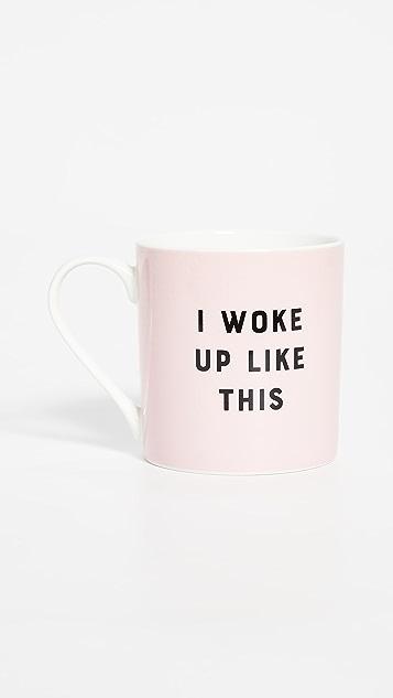 Shopbop @Home I Did Not Wake Up Like This Mug