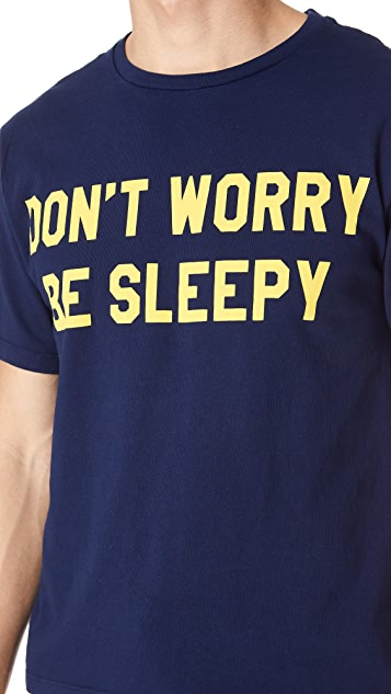 Sleepy Jones Don't Worry Be Sleepy Tee