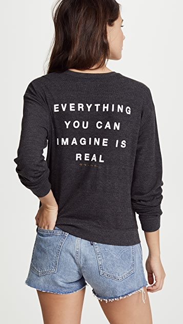 Spiritual Gangster Everything You Can Imagine Is Real Savasana Pullover