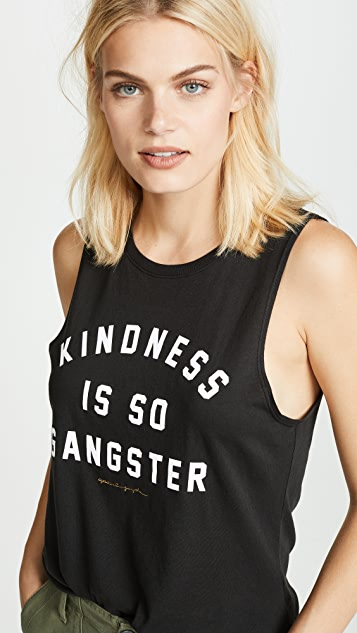 Spiritual Gangster Kindness Is Gangster Muscle Tank