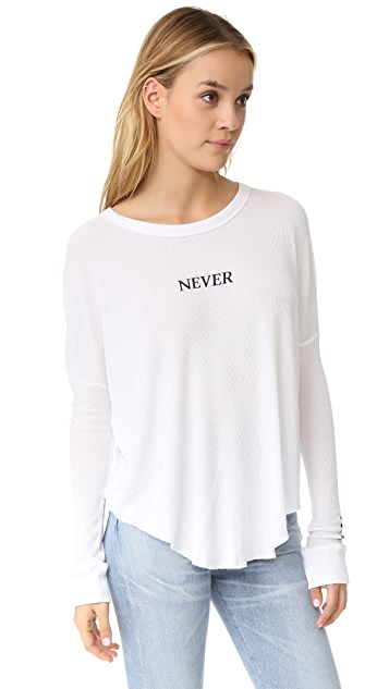 Wildfox Never Ending Thermal Tee
