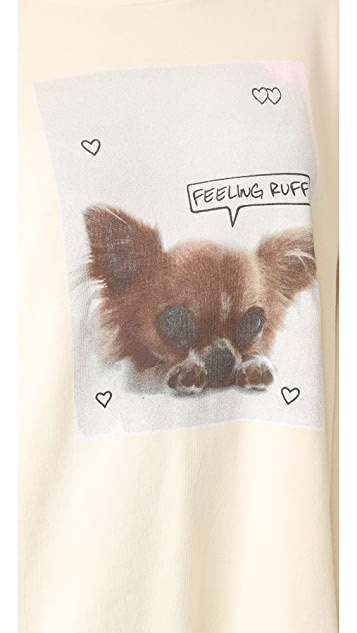 Wildfox Feeling Ruff Sweatshirt