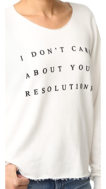 Wildfox No Resolution Sweatshirt