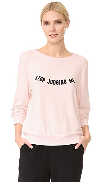 Wildfox Stop Judging Sweatshirt