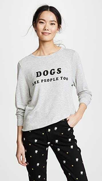 Wildfox Dogs Are People Too Sweatshirt