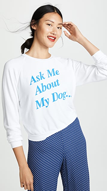 Wildfox My Dog Junior Sweatshirt