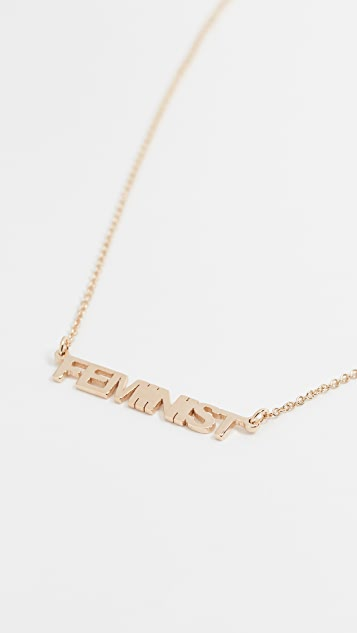 Jennifer Zeuner Jewelry Mercer Feminist Necklace