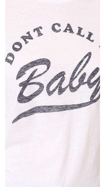 Zoe Karssen Don't Call Me Baby Tee