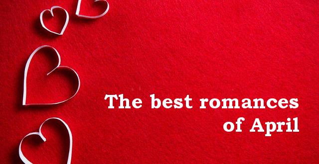 Best romances of April - Amazon Book Review