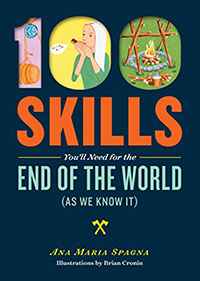 Amazon Book Review: 100 Skills You'll Need for the End of the World (as We Know It)