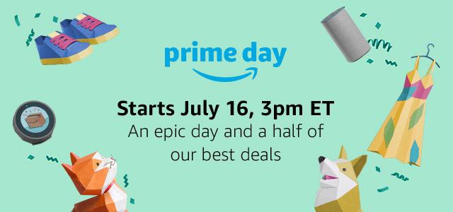 Prime Day starts July 16, 3pm ET