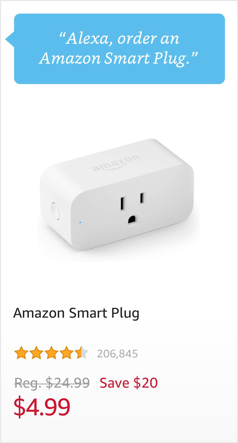"""Order an Amazon Smart Plug."" $4.99"