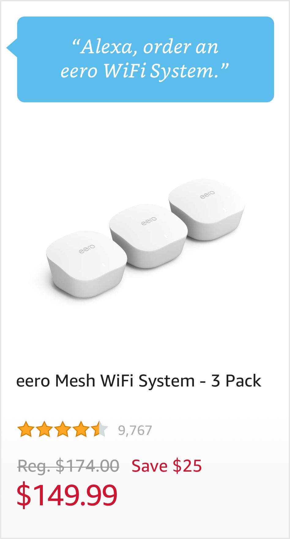 """""""Order an eero WiFi System."""" $149.99"""