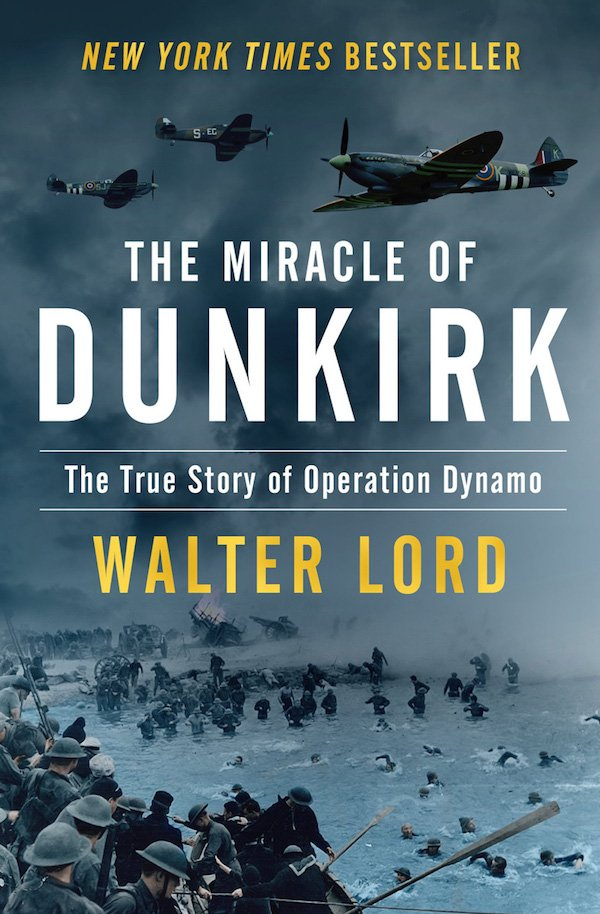 The cover of The Miracle of Dunkirk: The True Story of Operation Dynamo by Walter Lord. Click for more details.
