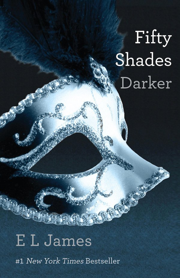 The cover of Fifty Shades Darker by E L James. Click for more details.