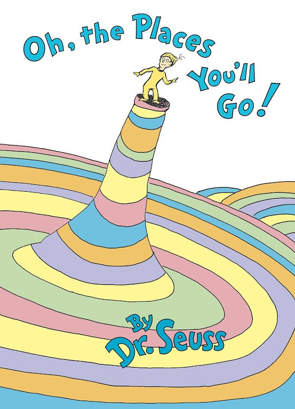 The cover of Oh, the Places You'll Go! By Seuss. Click for more details.