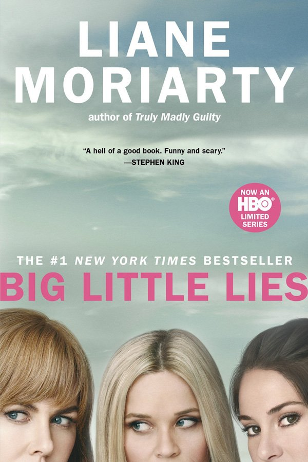 The cover of Big Little Lies by Liane Moriarty. Click for more details.