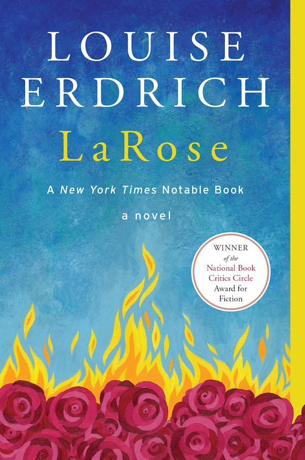 The cover of LaRose: A Novel by Louise Erdrich. Click for more details.