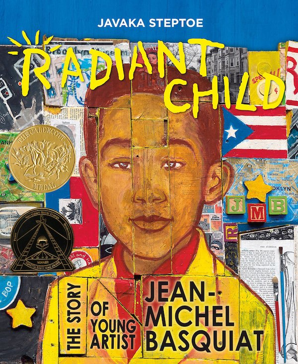 The cover of Radiant Child: The Story of Young Artist Jean-Michel Basquiat by Javaka Steptoe. Click for more details.