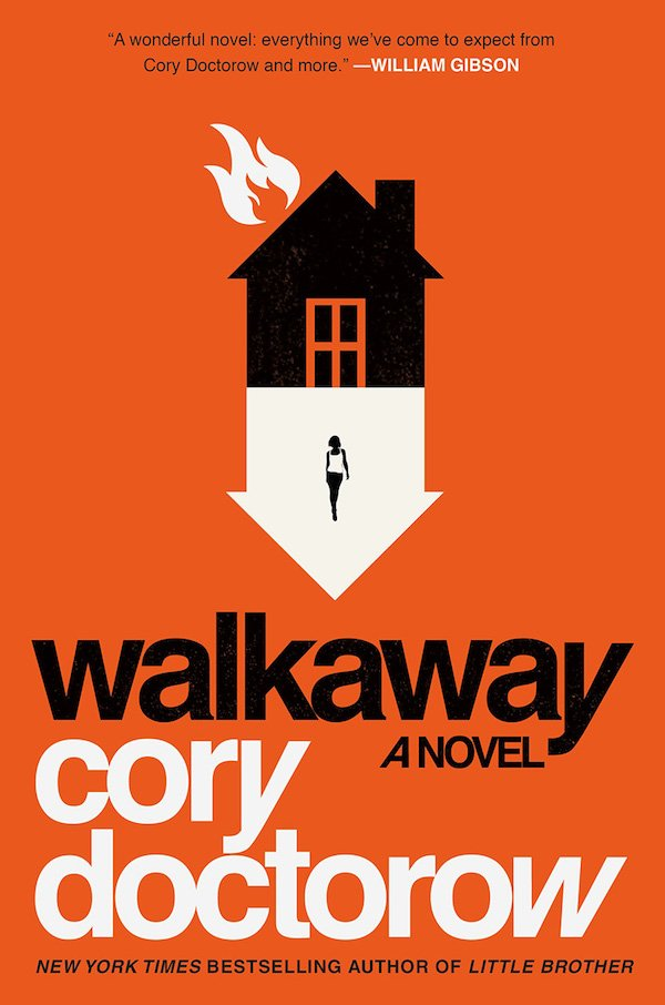 The cover of Walkaway: A Novel by Cory Doctorow. Click for more details.