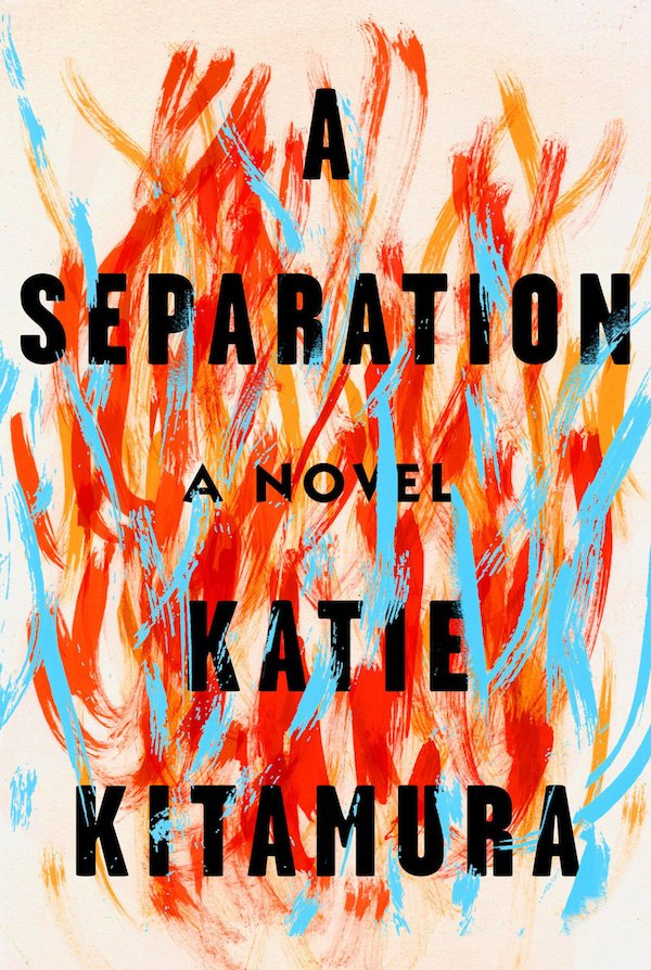 The cover of A Separation: A Novel by Katie Kitamura. Click for more details.