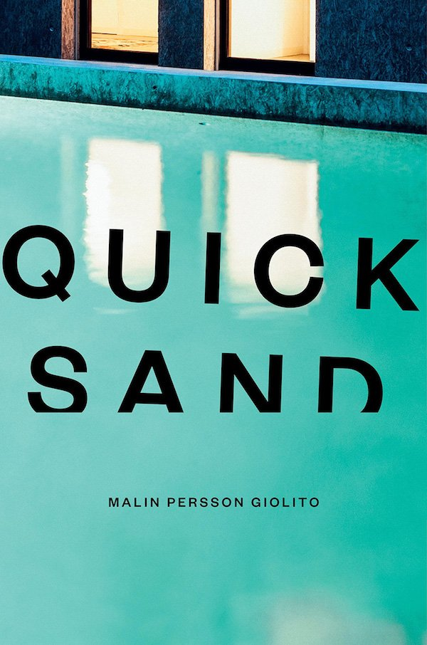 The cover of Quick Sand by Malin Persson Giolito. Click for more details.